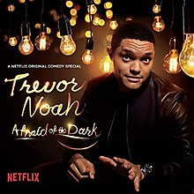 Trevor Noah - Afraid Of The Dark