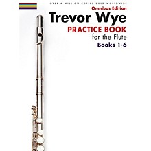 Music Sales Trevor Wye - Practice Book for the Flute - Omnibus Edition Books 1-6 Music Sales America Softcover