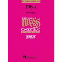 Canadian Brass Tribute (Based on Quintet) Concert Band Level 4 Arranged by John Moss
