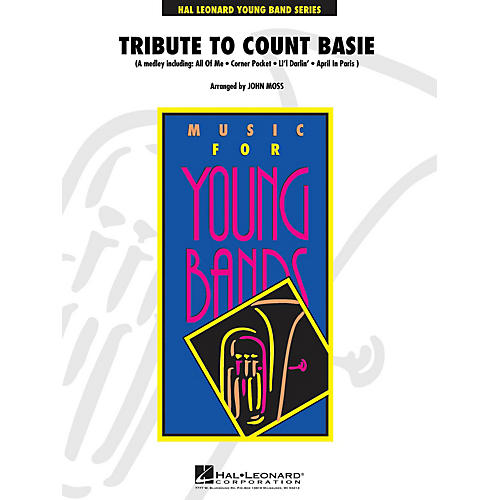 Hal Leonard Tribute to Count Basie - Young Concert Band Level 3 by John Moss
