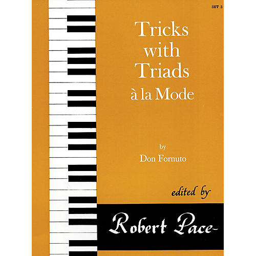 Lee Roberts Tricks with Triads à la Mode - Set III Pace Piano Education Series Composed by Don Fornuto