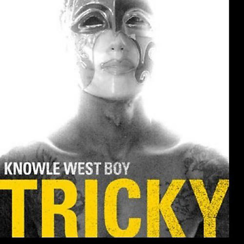 Alliance Tricky - Knowle West Boy