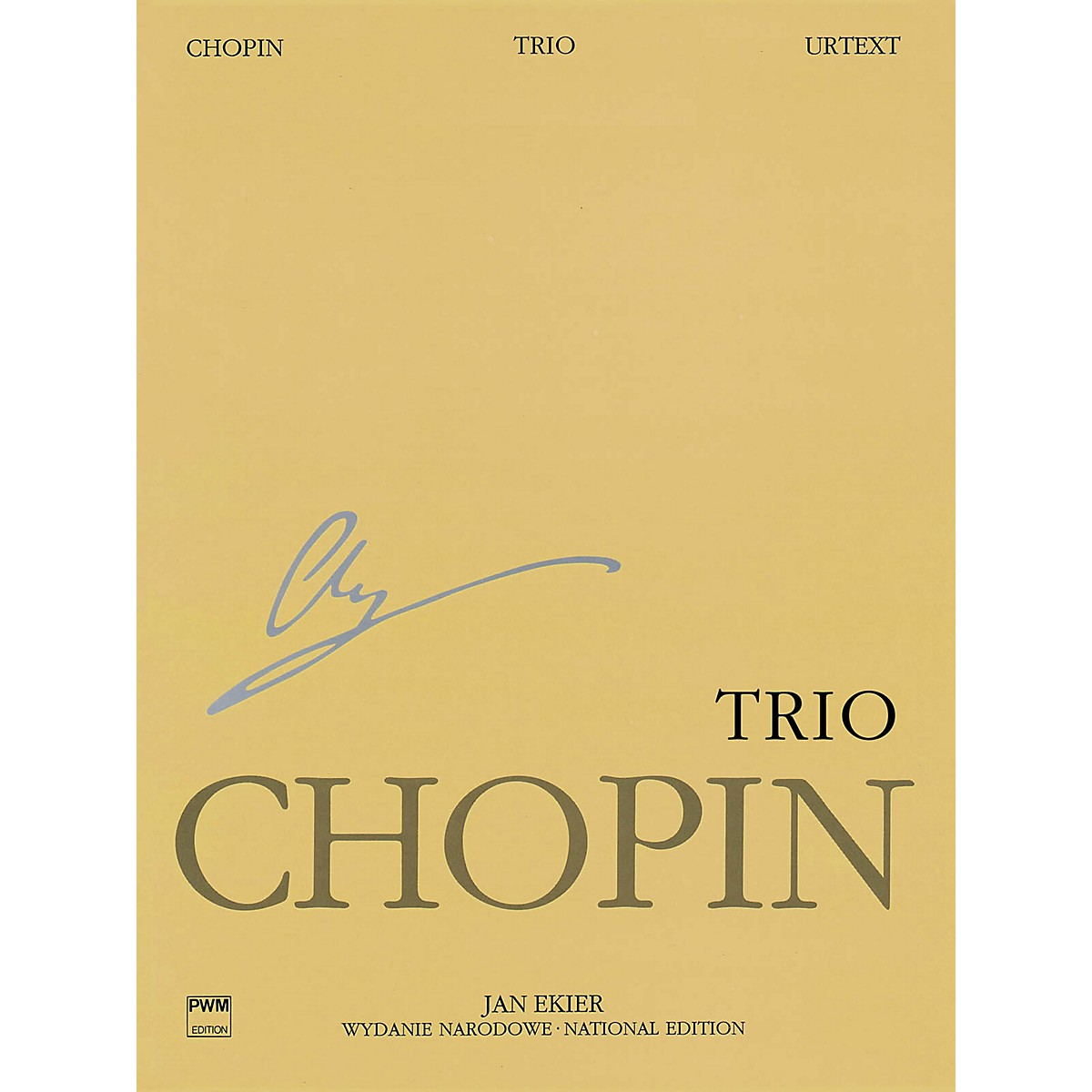 PWM Trio Op. 8 for Piano, Violin and Cello PWM Series Composed by Frédéric Chopin Edited by Jan Ekier