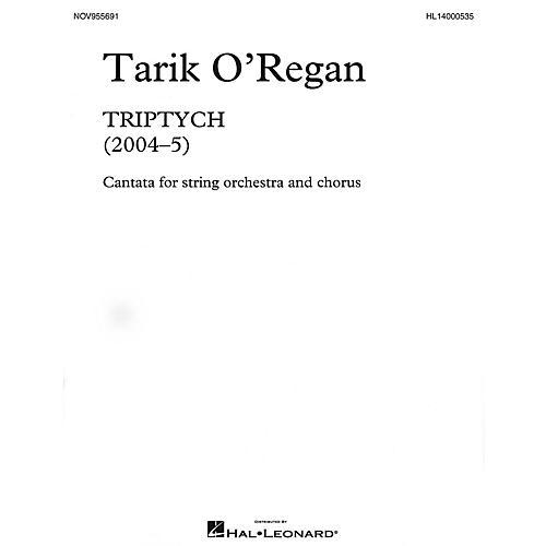 Novello Triptych (Cantata for string orchestra and chorus Vocal Score) SATB Composed by Tarik O'Regan
