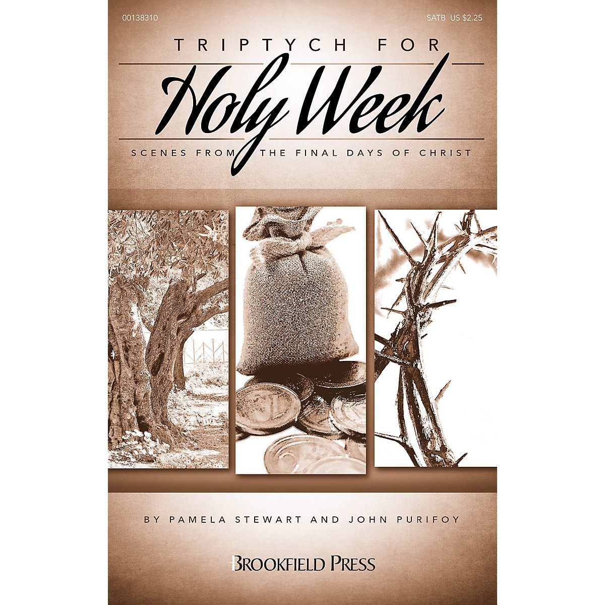 Brookfield Triptych for Holy Week (Scenes from the Final Days of Christ) SATB composed by John Purifoy