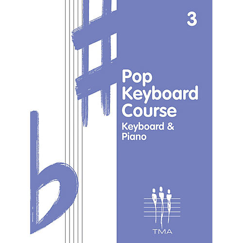 Hal Leonard Tritone Pop Keyboard Course - Book 3 (Book 3 - Revised) Piano Method Series Composed by Various