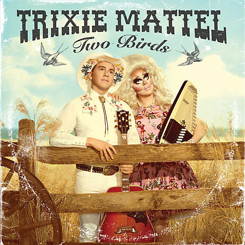 Alliance Trixie Mattel - Two Birds, One Stone