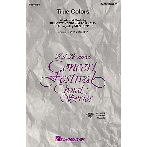 Hal Leonard True Colors SATB arranged by Mac Huff