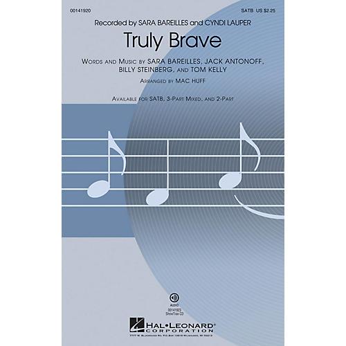 Hal Leonard Truly Brave SATB by Sara Bareilles arranged by Mac Huff