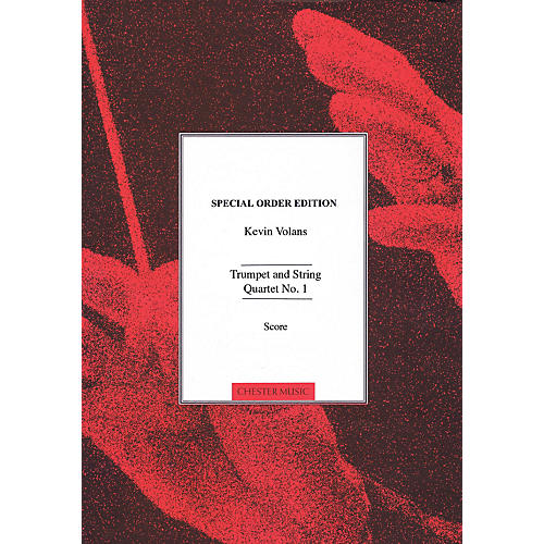 Chester Music Trumpet and String Quartet No. 1 Music Sales America Series Softcover Composed by Kevin Volans