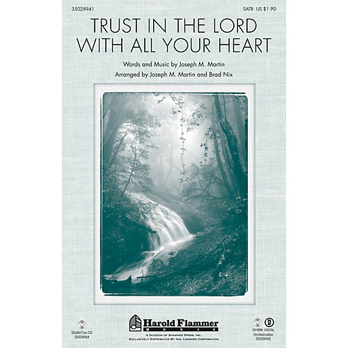 Shawnee Press Trust in the Lord with All Your Heart SATB arranged by Joseph M. Martin