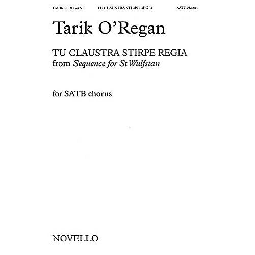 Novello Tu Claustra Stirpe Regia (From Sequence for St. Wulfstan( SATB Composed by Tarik O'Regan