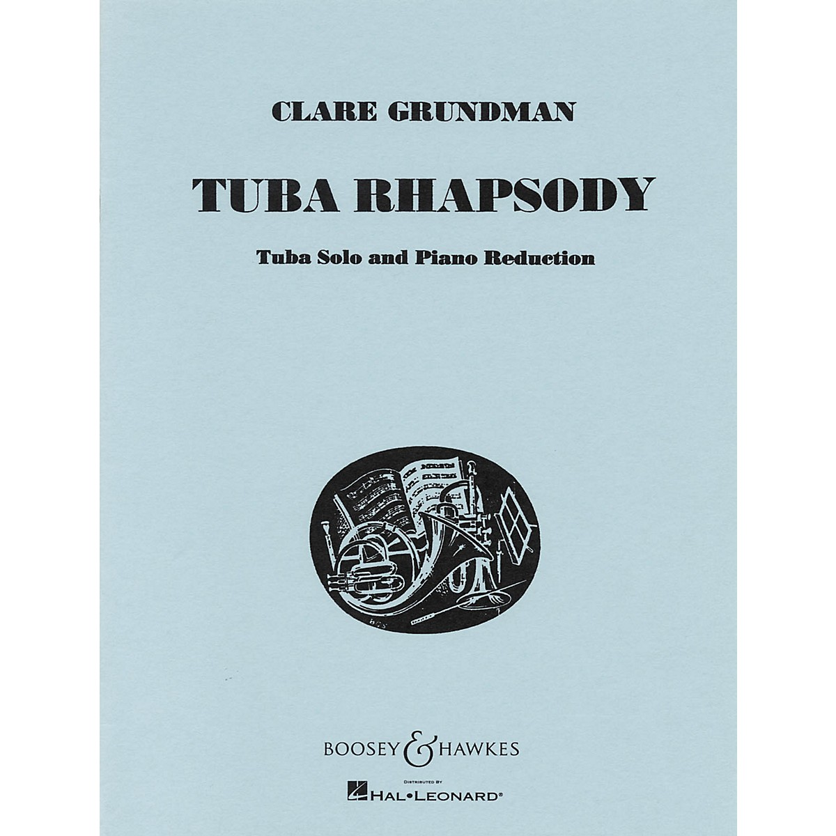 Boosey and Hawkes Tuba Rhapsody (for Tuba and Piano Reduction) Boosey & Hawkes Chamber Music Series by Clare Grundman
