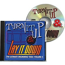 Drum Fun Inc Turn It Up and Lay It Down, Volume 2 - Play Along CD for Drummers