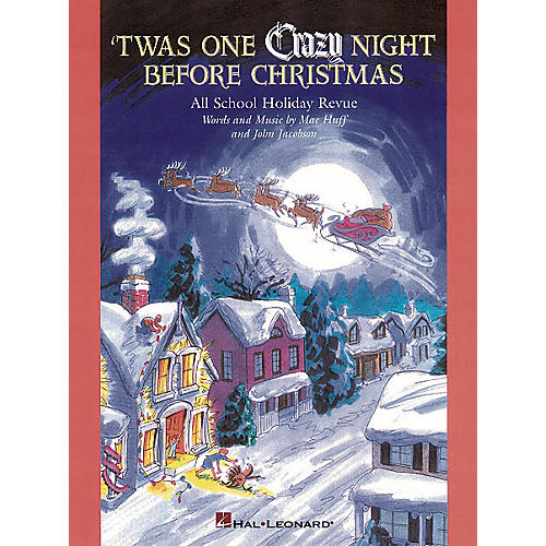 Hal Leonard 'Twas One Crazy Night Before Christmas (Musical) PREV CD Composed by John Jacobson