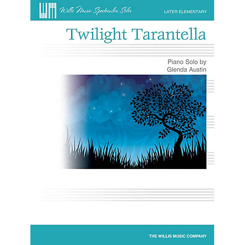 Willis Music Twilight Tarantella Willis Series by Glenda Austin (Level Late Elem)
