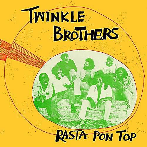 Alliance Twinkle Brothers - Rasta Pon Top