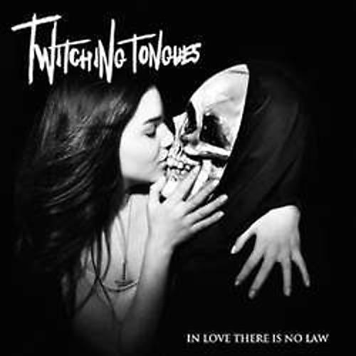 Alliance Twitching Tongues - In Love There Is No Law