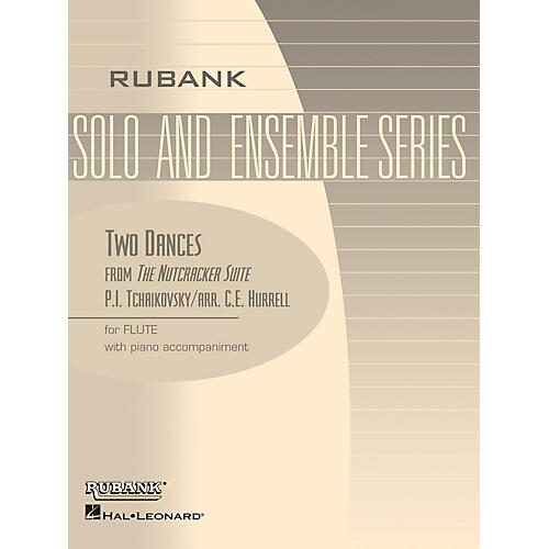Rubank Publications Two Dances from The Nutcracker Suite (Flute Solo with Piano - Grade 3) Rubank Solo/Ensemble Sheet Series