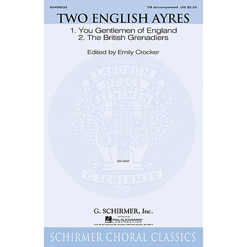 G. Schirmer Two English Ayres TB arranged by Emily Crocker