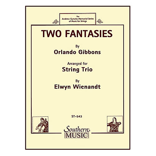 Southern Two Fantasies (String Trio) Southern Music Series Arranged by Elwyn Wienandt