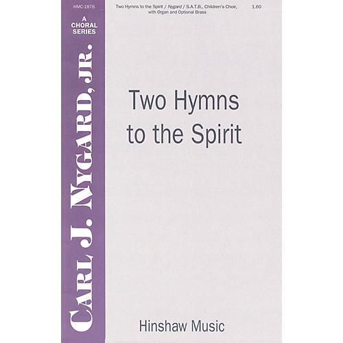 Hinshaw Music Two Hymns to the Spirit SATB arranged by Carl Nygard, Jr.