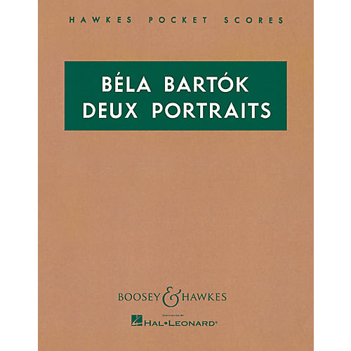 Boosey and Hawkes Two Portraits, Op. 5 Boosey & Hawkes Scores/Books Series Composed by Béla Bartók