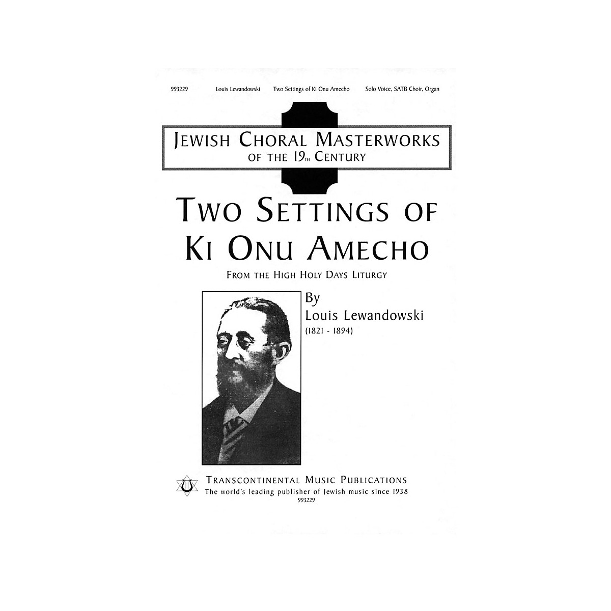 Transcontinental Music Two Settings of Ki Onu Omecho (Jewish Choral Masterworks) SATB arranged by J. Mark Dunn
