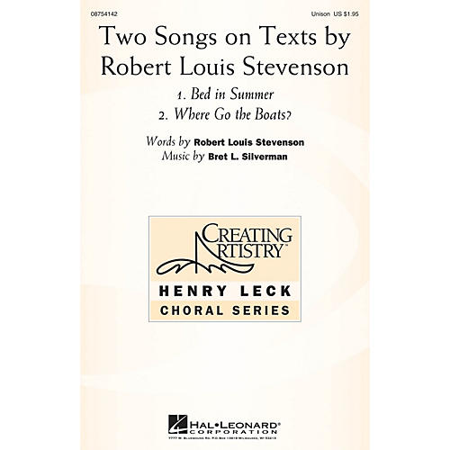 Hal Leonard Two Songs on Texts by Robert Louis Stevenson UNIS composed by Bret L. Silverman