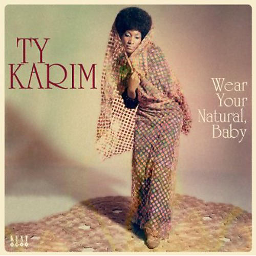Alliance Ty Karim - Wear Your Natural Baby
