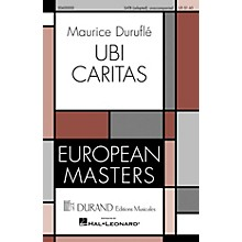 Editions Durand Ubi Caritas (European Masters Series) composed by Maurice Duruflé