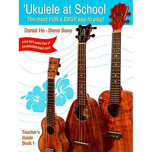 Alfred Ukulele at School Teacher's Guide Book 1