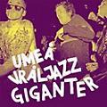 Alliance Umea Vraljazz Giganter - Umea Vraljazz Giganter thumbnail