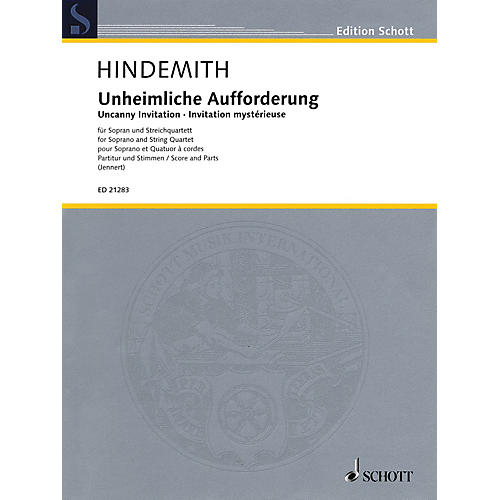 Schott Uncanny Invitation Schott Series Composed by Paul Hindemith Edited by Rüdiger Jennert