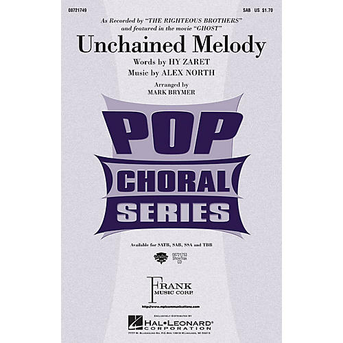 Hal Leonard Unchained Melody SAB by The Righteous Brothers arranged by Mark Brymer
