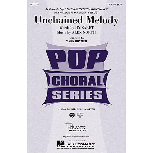 Hal Leonard Unchained Melody TBB by The Righteous Brothers Arranged by Mark Brymer