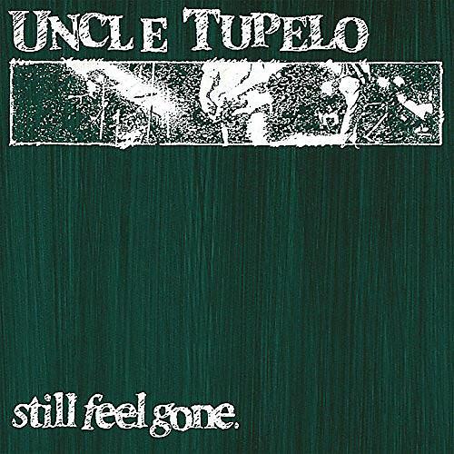 Alliance Uncle Tupelo - Still Feel Gone