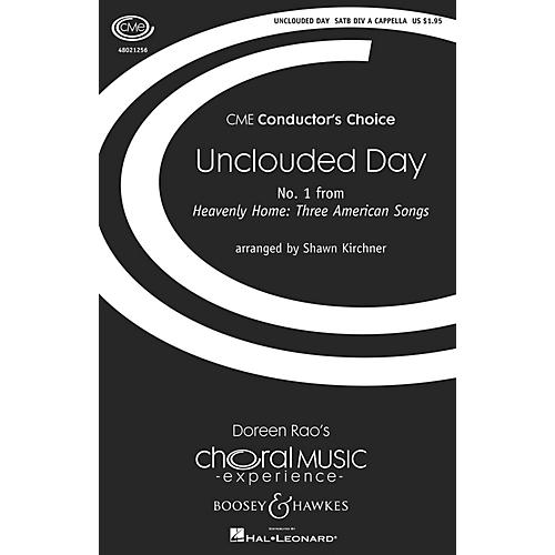 Boosey and Hawkes Unclouded Day (No. 1 from Heavenly Home: Three American Songs) SSAATTBB A Cappella by Shawn Kirchner