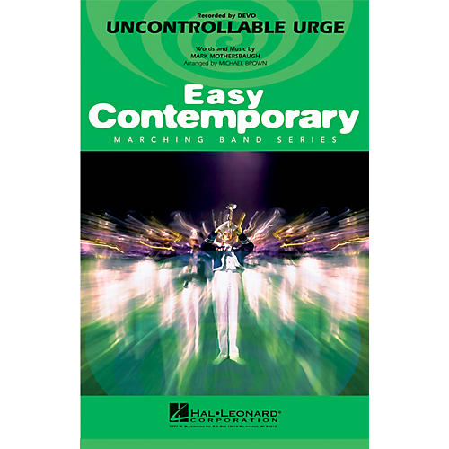 Hal Leonard Uncontrollable Urge Marching Band Level 2-3 by Devo Arranged by Michael Brown