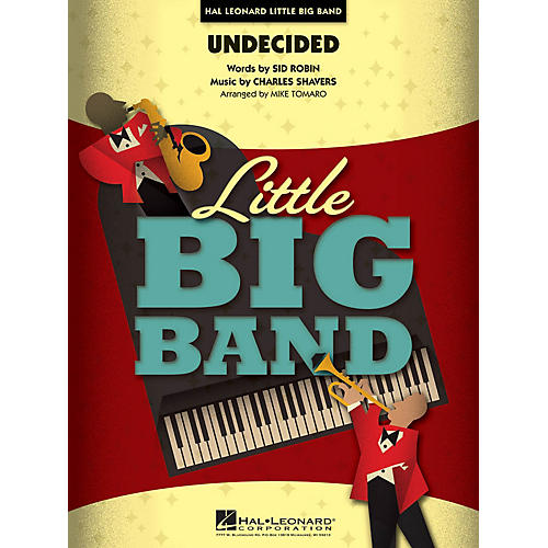 Hal Leonard Undecided Jazz Band Level 4 Arranged by Mike Tomaro