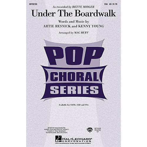 Hal Leonard Under the Boardwalk SSA by Bette Midler arranged by Mac Huff