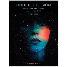 Chester Music Under the Skin Music Sales America Series Softcover Composed by Mica Levi