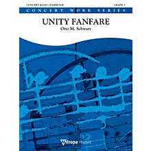 Mitropa Music Unity Fanfare Concert Band Level 4-5 Composed by Otto M. Schwarz