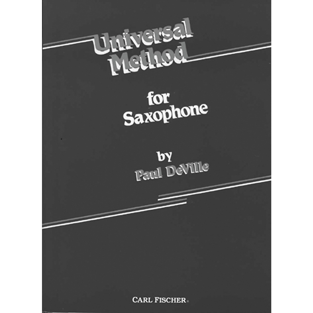 Carl Fischer Universal Method For Saxophone