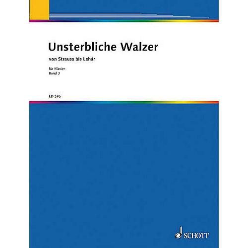Schott Unsterbliche Walzer V. 3 Pf Part Schott Series