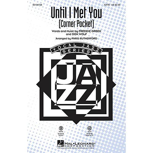 Hal Leonard Until I Met You (Corner Pocket) ShowTrax CD by Manhattan Transfer Arranged by Paris Rutherford