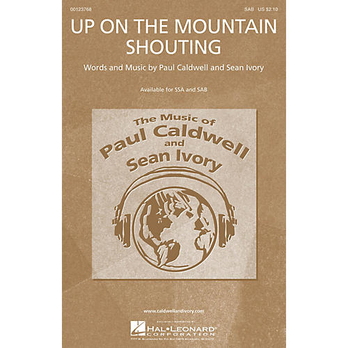Caldwell/Ivory Up on the Mountain Shouting SAB composed by Paul Caldwell