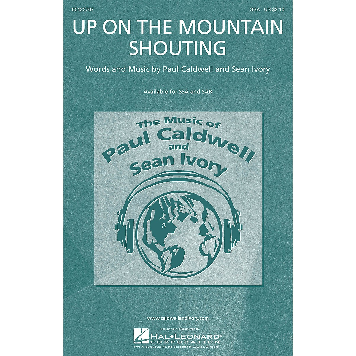 Caldwell/Ivory Up on the Mountain Shouting SSA composed by Paul Caldwell
