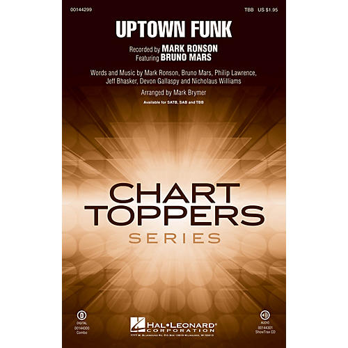 Hal Leonard Uptown Funk! TBB by Mark Ronson arranged by Mark Brymer