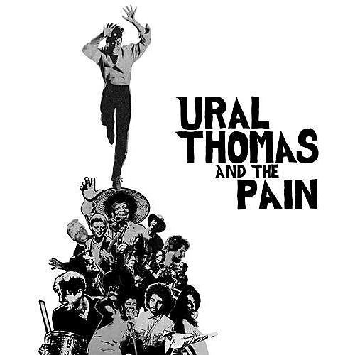Alliance Ural Thomas & Pain - Ural Thomas And The Pain